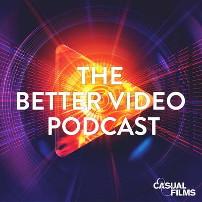 Better Video Podcast Still