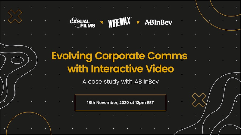 Casual Films WireWax ABinBev Webinar