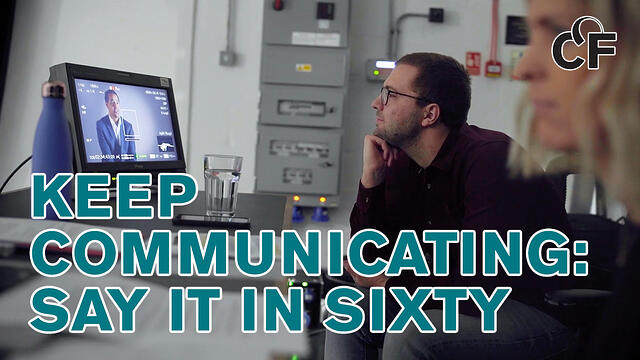 Keep Communicating Say it in Sixty