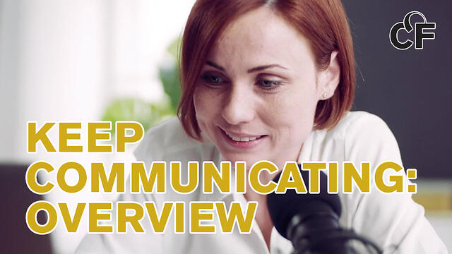 Keep communicating overview