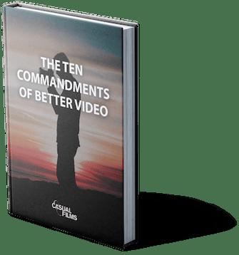 The Ten Commandments of Better Business Video